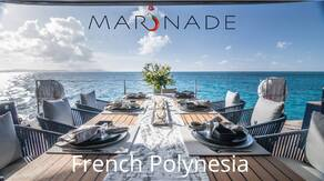 MARINADE with Sunreef Yachts: French Polynesia