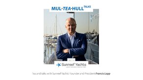 Mul-Tea-Hull Talks with Sunreef Yachts: Francis Lapp