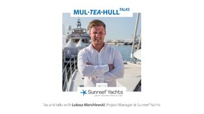 Mul-Tea-Hull Talks with Sunreef Yachts: Lukasz Marchlewski
