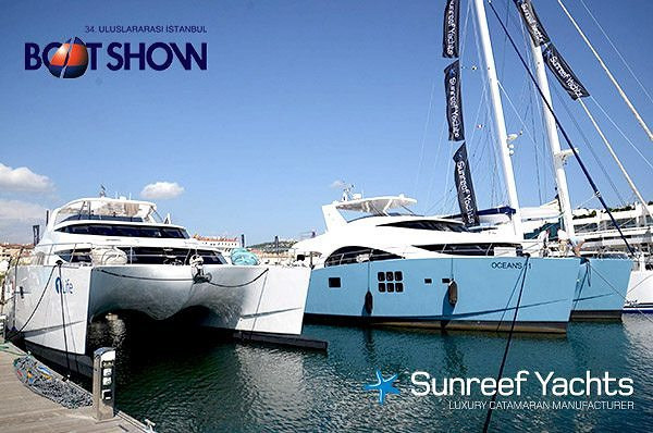 Sunreef Yachts at the 34th International Istanbul Boat Show