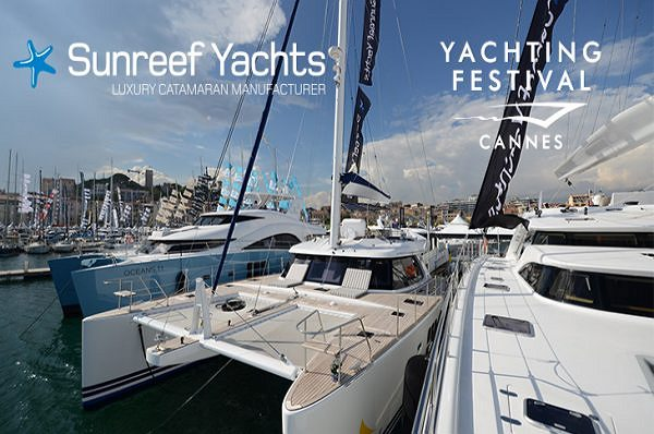 Sunreef Yachts Announces its Presence at the Cannes Yachting Festival 2015