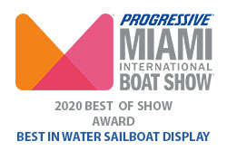 Progressive Miami International Boat Show - 2020 Best of Show Award - Best in Water Sailboat Display